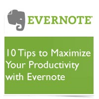 10 Tips for Maximizing Evernote