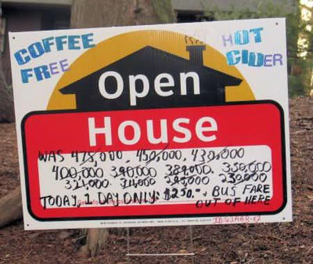 Desperate open house sign.