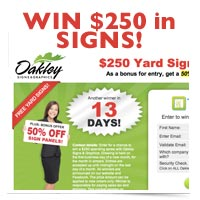 Win $250 from Oakley Signs & Graphics