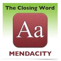 The Closing Word: Mendacity