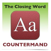The Closing Word: Countermand
