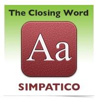 The Closing Word: Simpatico