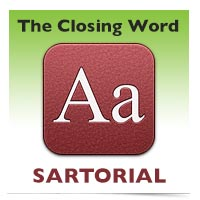 The Closing Word: Sartorial