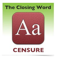 The Closing Word: Censure