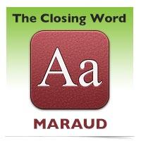 The Closing Word: Maraud