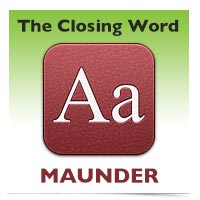 The Closing Word: Maunder