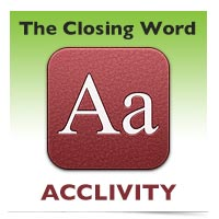 The Closing Word: Acclivity