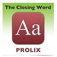 The Closing Word: Prolix