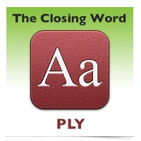 The Closing Word: Ply