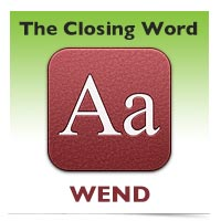 The Closing Word: Wend