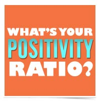 What's your positivity ratio?